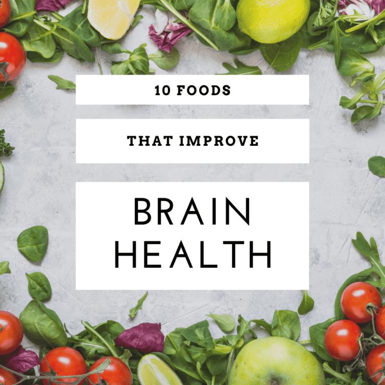 10 Foods That Improve Brain Health