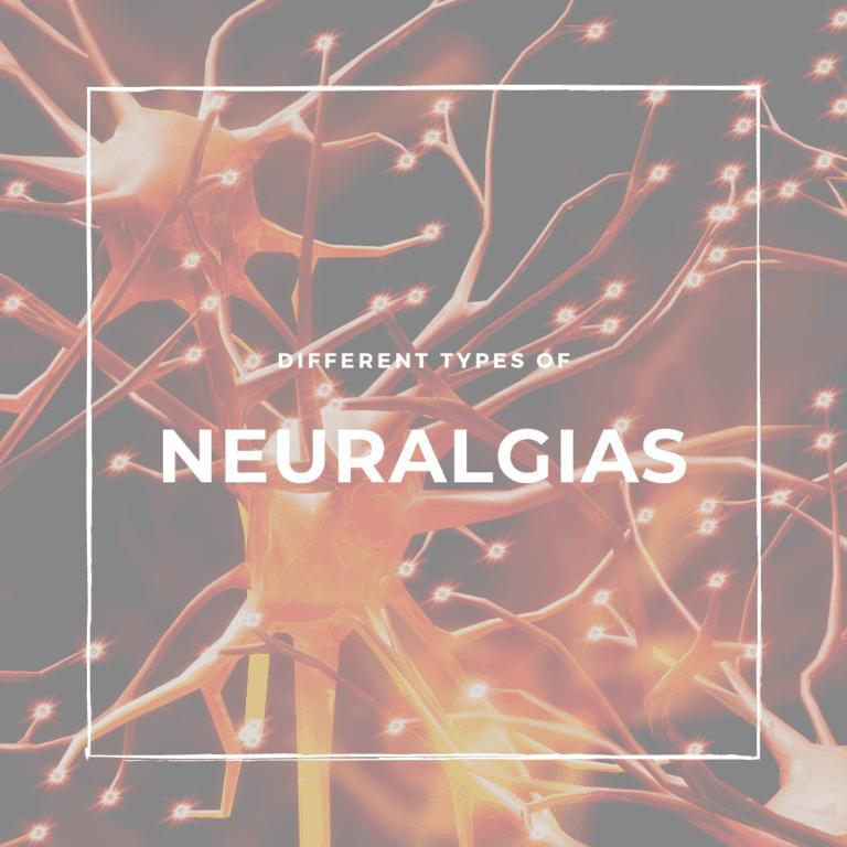 Different Types of neuralgias