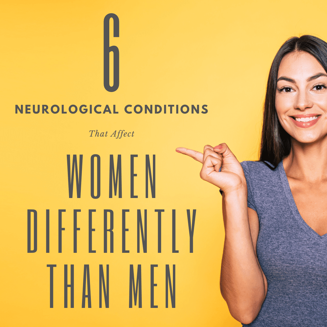 Six neurological conditions that affect women differently than men