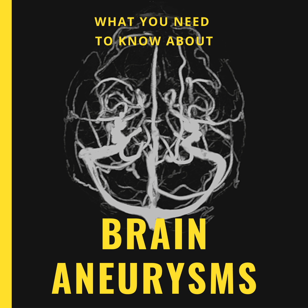 What You Need to Know About brain aneurysms