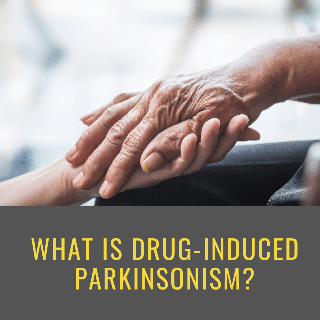 What is Drug-Induced Parkinsonism